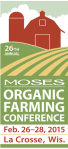 2015 MOSES Organic Farming Conference